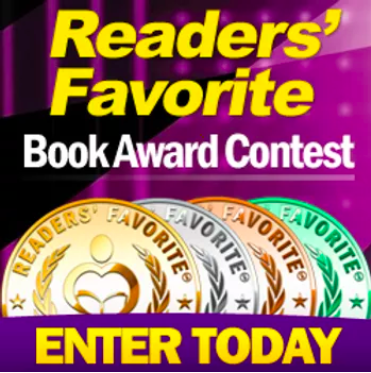 READERS' FAVORITE ANNUAL BOOK AWARD CONTEST. ENTER TODAY!