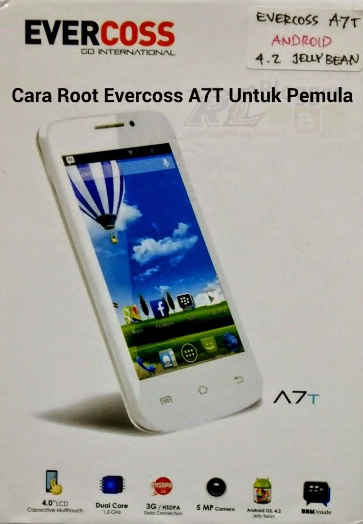 Cara Root Evercoss A7T Untuk Pemula