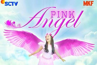 Daftar Nama dan Biodata Pemeran Pink Angel SCTV Terlengkap