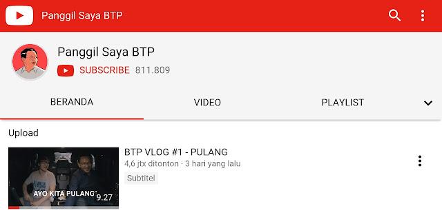 Panggil Saya BTP, Akun Youtube viral Basuki Tjahaja Purnama