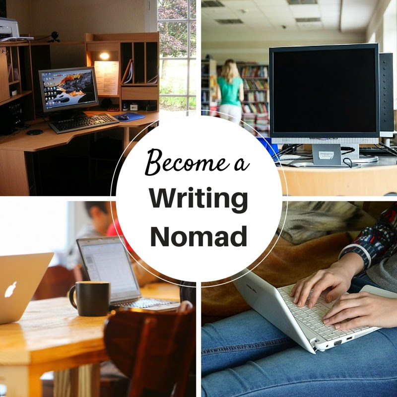 Become a writing nomad