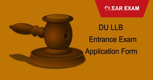 DU LLB Entrance Exam Application Form