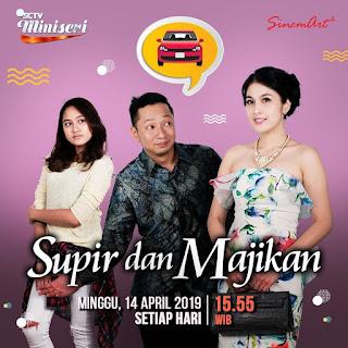 Sinopsis Supir dan Majikan SCTV Episode 7 (Episode Terakhir)