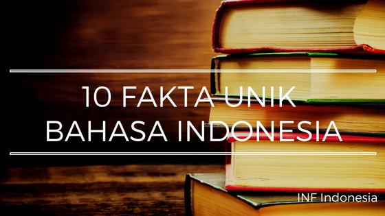 fakta unik dan menarik seputar bahasa indonesia
