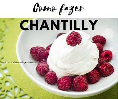 Receita de chantilly caseiro