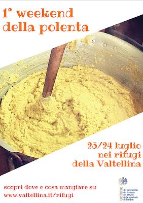 Weekend della polenta 23 - 24 luglio rifugi della Valtellina