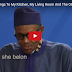 Video: Watch President Buhari say his wife, Aisha, belongs to his Kitchen and bedroom