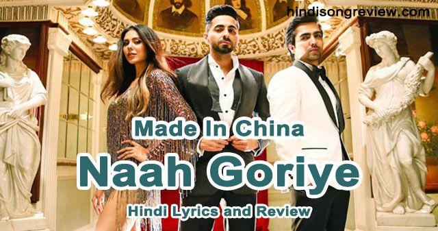 Naah Goriye  (Hardy Sandhu, Swasti Mehul)