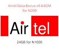 How To Get Airtel Data Bonus Of 4.6GB for N200 and 24GB for N1000