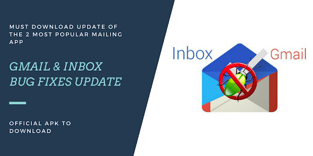 Gmail v8.1.28 & Inbox v1.66 New Bug Fixes Update to Download: Download APK