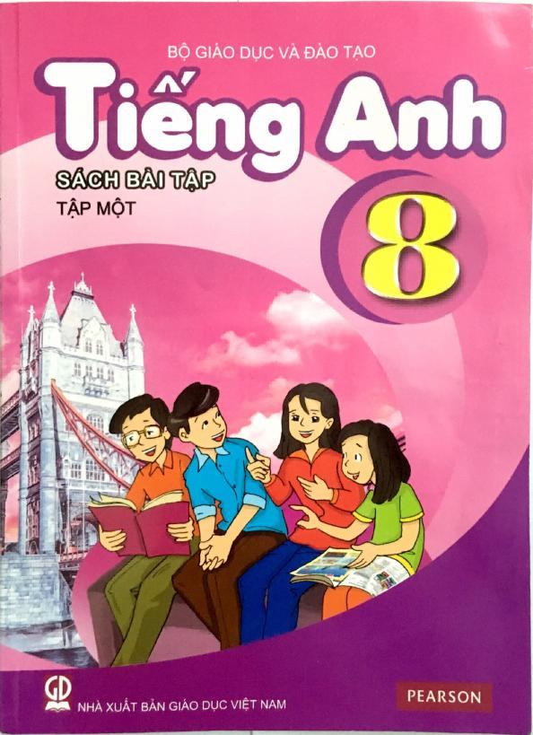 Sách Bài Tập Tiếng Anh 8 Tập 1