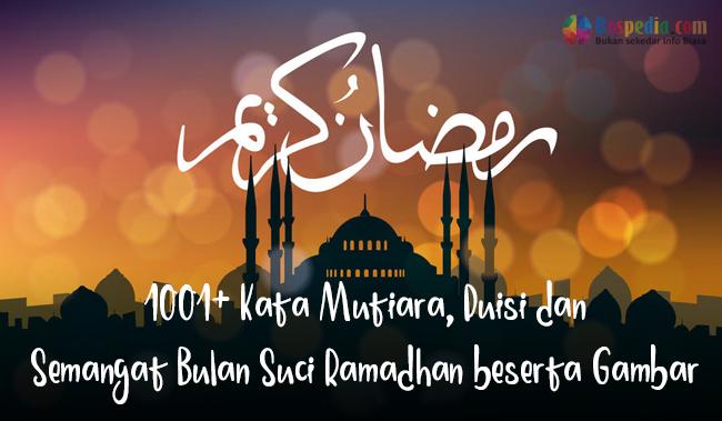 1001 Kata Mutiara Puisi Dan Semangat Bulan Suci Ramadhan Bikin