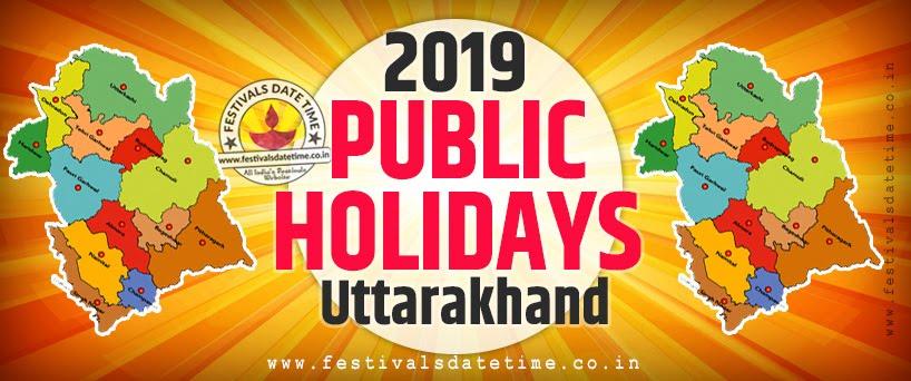 2019 National and Regional Holidays of Uttarakhand