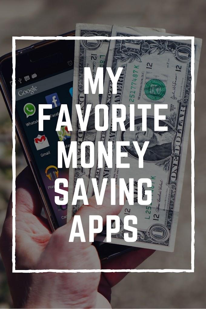 My Favorite Money Saving Apps
