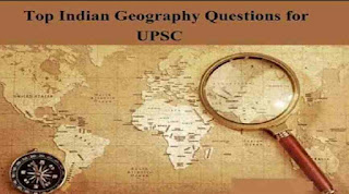 Top Indian Geography Questions for UPSC