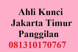 Ahli Kunci Di Jakarta Timur (Murah)