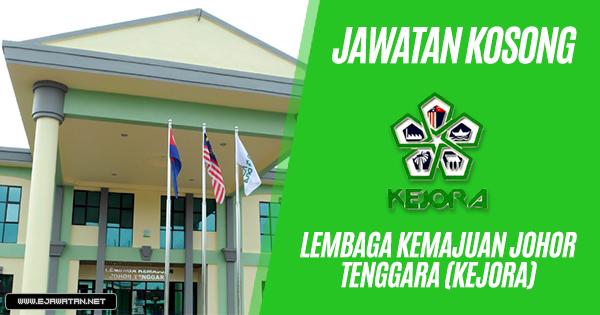 jawatan kosong Lembaga Kemajuan Johor Tenggara (KEJORA) 2019