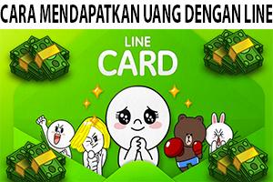 Cara Mendapatkan Uang dengan Line