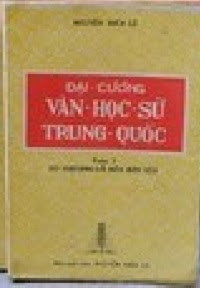 Đại cương văn học sử Trung Quốc - Nguyễn Hiến Lê