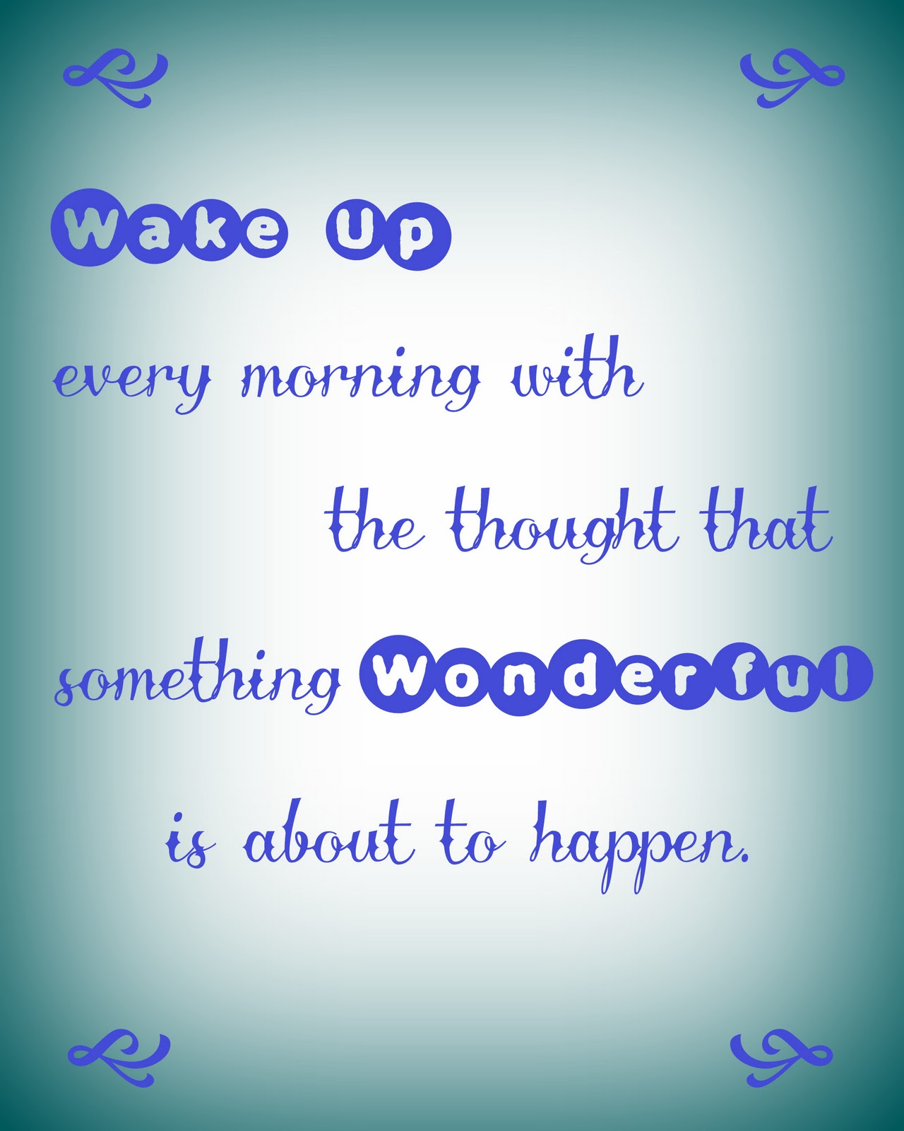 Blissful Good Morning Quotes: Hello-Creative-Bliss: Printables