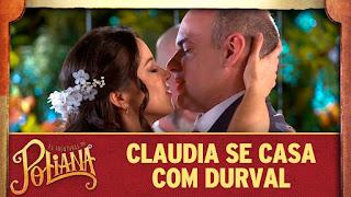 Claudia se casa com Durval em As Aventuras de Poliana