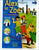 Alex et Zoé et compagnie - Cahier d'activités - Première année Primaire