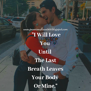 Love Quotes For Him Passion Of Love Passion Of Love