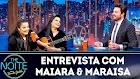 The Noite: Entrevista com Maiara & Maraisa  (14/03/19)