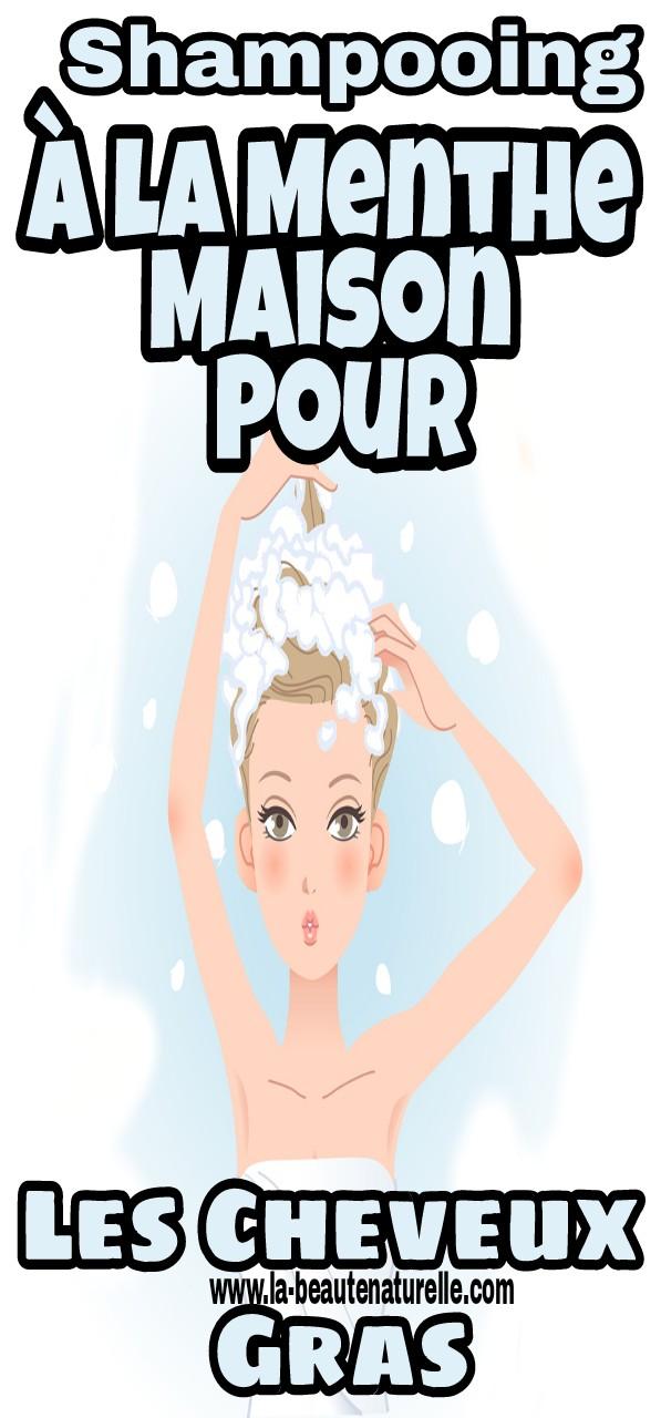 Shampooing à la menthe maison pour les cheveux gras
