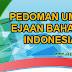 Pedoman Umum Ejaan Bahasa Bahasa Indonesia (PUEBI)