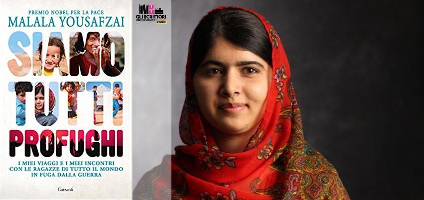 Recensione: Siamo tutti profughi, di Malala Yousafzai