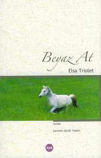 Elsa Triolet - Beyaz At