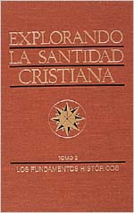 Paul M. Bassett y William M. Greathouse-Explorando La Santidad Cristiana-Tomo 2-