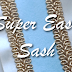 Super Easy Sash