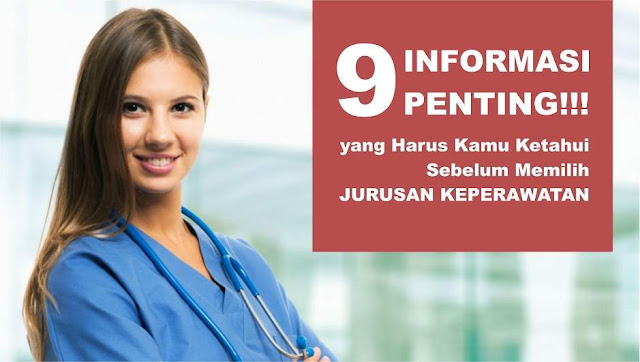 9 Informasi Penting Yang Harus Kamu Tahu Sebelum Memilih Jurusan Keperawatan