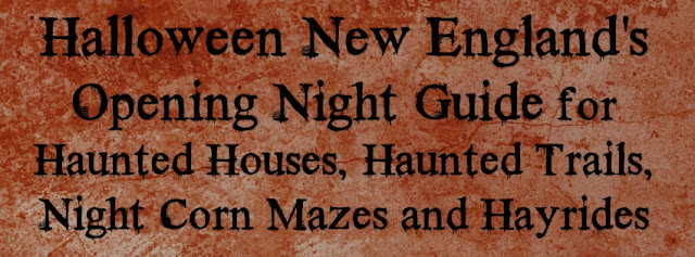 Halloween New England Opening Night Guide to Haunted Attractions