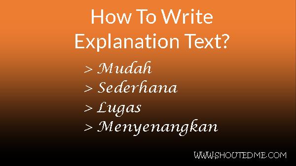 membuat teks eksplanasi