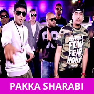 Pakka Sharabi - Rajveer
