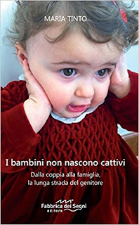 I Bambini Non Nascono Cattivi Di Maria Tinto PDF