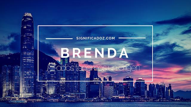 Significado del Nombre Brenda ¿Que significa?