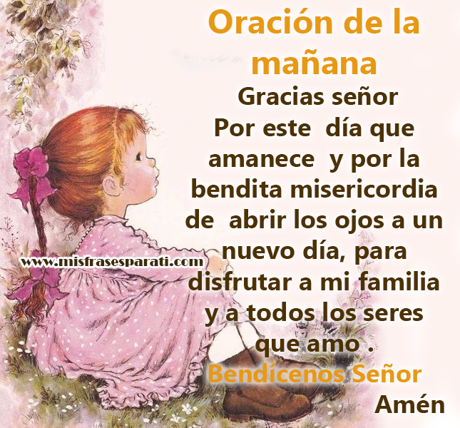 Oración De La Mañana Gracias Señor Por Este Día Mis Frases Para Ti