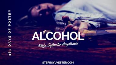 Alcohol - Stefn Sylvester Anyatonwu