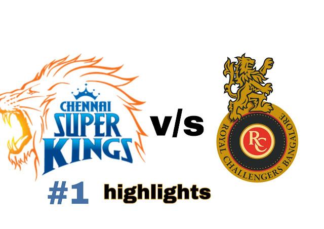 Ipl 1st Match Chennai Super Kings vs Royal Challengers Bangalore