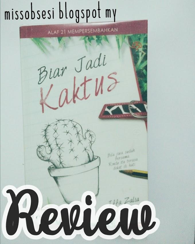 Review Novel Biar Jadi Kaktus Iffa Zalia