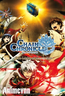 Chain Chronicle: Haecceitas No Hikari -  2017 Poster