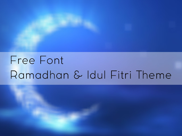 Ucapan selamat dari banyak sekali perusahaanpun ikut andil meramaikan Ramadhan Font bertemakan Ramadhan & Idul Fitri