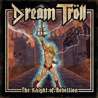 "Dream Tröll - ""The Knight of Rebellion"" (album)"