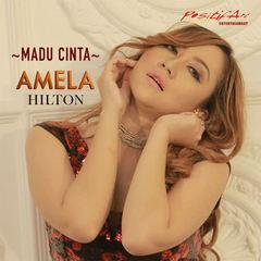 Amela Hilton - Madu Cinta Mp3