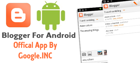 Blogger For Android Applications