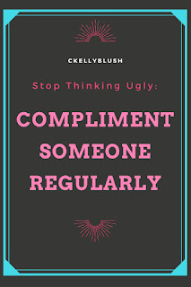 Stop Thinking Ugly: Five Ways To Improve Your Attitude - CKellyBlush